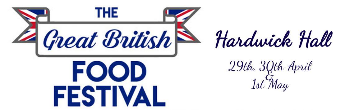 The Great British Food & Drink Festival @ Hardwick Hall